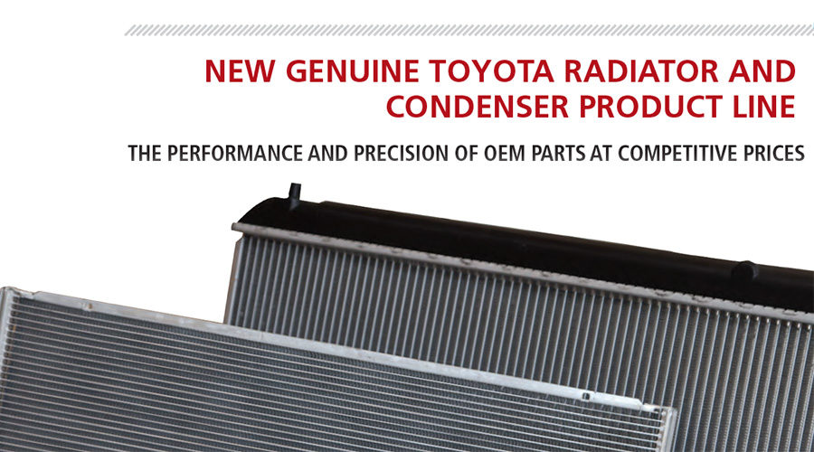 New Genuine Toyota Radiator and Condenser Product Line