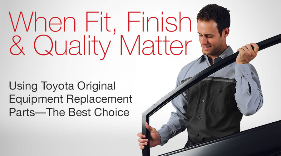 When Fit, Finish, and Quality Matters