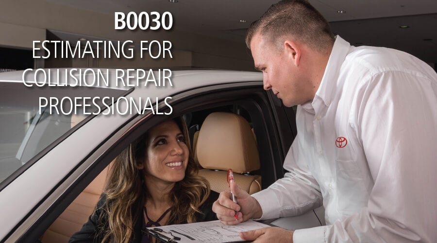B0030 ESTIMATING FOR COLLISION REPAIR PROFESSIONALS
